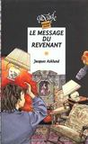 "Livres - ""Le message du revenant by Asklund J."""