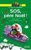 M. Loup et compagnie : SOS, Père Noël !