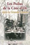 Les poilus de la Côte d'or dans la Grande guerre