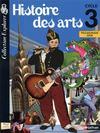 Histoire des arts ; cycle 3 ; livre de l'élève