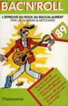 Bac'N'Roll, L'Epreuve De Rock Au Baccalaureat, 89