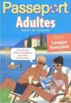 Passeport ; Adultes ; Spécial Langue Française (Edition 2011)