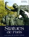 Statues de paris ; les rues de la rive droite