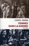 Femmes dans la guerre ; 1914-1945