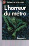 L'Horreur Du Metro