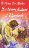 La Bonne Fortune D'Elisabeth