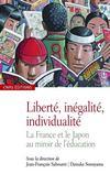 Liberté, inégalité, individualité ; la France et le Japon au mirroir de l'éducation