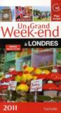 Un Grand Week-End ; A Londres (Edition 2011)
