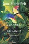 Livres - La Canelle Et Le Panda ; Les Grands Naturalistes Explorateurs Autour Du Monde