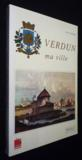 Verdun Ma Ville