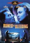 DVD & Blu-ray - Romeo Is Bleeding