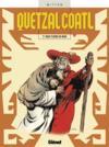 Quetzalcoatl t.1 ; deux fleurs de mais