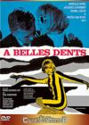 DVD & Blu-ray - A Belles Dents
