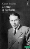 Livres - Contre la barbarie ; 1925-1948