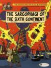 Livres - Blake &amp; Mortimer t.9 ; the sarcophagi of the sixth continent t.1