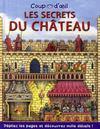 Cuop d'oeil t.1 ; les secrets du château