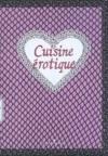 Cuisine Erotique