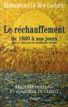 Histoire humaine et comparée du climat t.3 ; le réchauffement de 1860 à nos jours