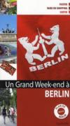 Un Grand Week-End ; A Berlin