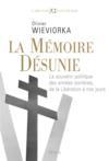 Mémoire désunie ; le souvenir politique des années sombres, de la Libération à nos jours