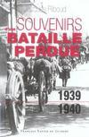 Souvenirs d'une bataille perdue (1939-1940)