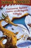 Livres - Harold Et Les Dragons T.6 ; Comment Lutter Contre Un Dragon Cingle
