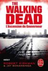 The walking dead t.1 ; l'ascension du gouverneur  - Robert Kirkman - Jay Bonansinga