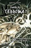 Captifs de Terroma ?