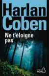 Livres - Ne t'loigne pas
