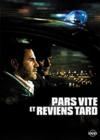 DVD &amp; Blu-ray - Pars Vite Et Reviens Tard
