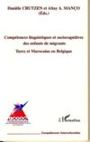 Competences Linguistiques Et Sociocognitives Des Enfants De Migrants ; Turcs Et Marocains En Belgique