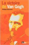 La victoire de Van Gogh
