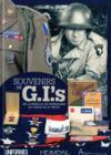 Souvenir de GIs ; 1944-1945 ; de la bataille de Normandie au coeur de l'Allemagne nazie