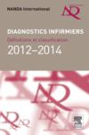 Livres - Diagnostics infirmiers ; définitions et classification (édition 2012/2014)