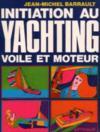 Initiation au yachting voile et moteur