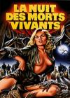 DVD & Blu-ray - La Nuit Des Morts Vivants