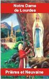 Notre-Dame De Lourdes ; Prieres Et Neuvaines