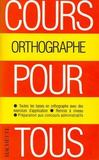 Livres - Cours pour tous ; orthographe