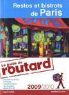 Guide Du Routard ; Restos Et Bistrots De Paris (Edition 2009/2010)