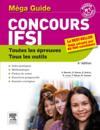 Concours IFSI ; le méga-guide (4e édition)