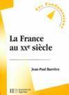 La France Au Xx Siecle