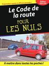 Le code de la route (edition 2009)