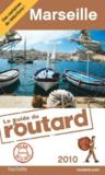 Guide Du Routard ; Marseille (Edition 2010)