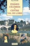 Femmes Celebres Du Centre Val De Loire