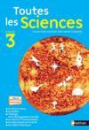 Toutes Les Sciences ; Cycle 3 ; Ce2, Cm1, Cm2 ; Manuel De L'Elève