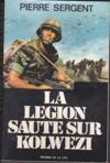 Legion Saute Sur Kolwezi