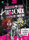 Monster High ; bijoux mortel