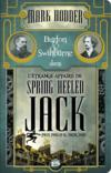 Livres - Burton &amp; Swinburne ; l'trange affaire de Spring Heeled Jack