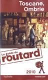 Guide Du Routard ; Toscane, Ombrie