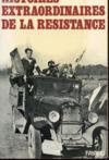 Histoires extraordinaires de la resistance